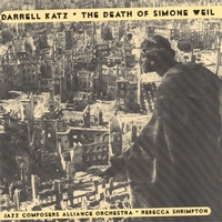 Darrell Katz | The Death Of Simone Weil