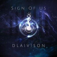 Dlaivison | Sign of Us