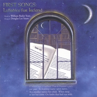 Douglas Lee Saum / William Butler Yeats | First Songs: Lullabies for Ireland
