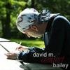DAVID M. BAILEY: Comfort