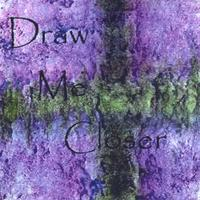 David Michael Carpenter | Draw Me Closer