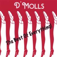 D'Molls | The Best Of Everything