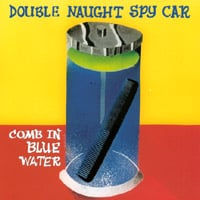 Double Naught Spy Car | Comb in Blue Water