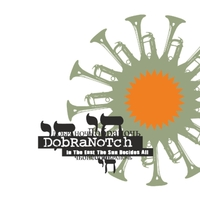 Dobranotch | In the East the Sun Decides All