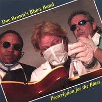 Doc Brown's Blues Band | Prescription for the Blues