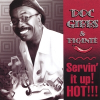 Doc Gibbs | Servin' It Up! Hot!