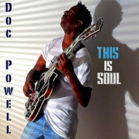 Doc Powell | This Is Soul