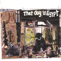That Dog In Egypt | That Dog In Egypt ('97)