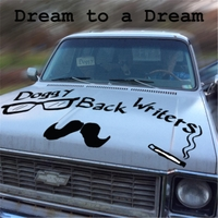 Doggy Back Writers | Dream to a Dream