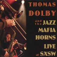 Thomas Dolby and the Jazz Mafia Horns | Live at SxSW