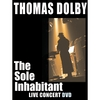 THOMAS DOLBY: The Sole Inhabitant DVD