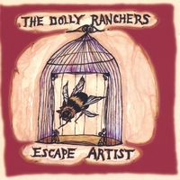 The Dolly Ranchers | Escape Artist