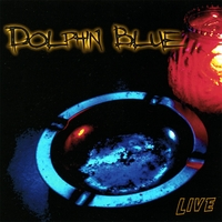 Dolphin Blue | Live