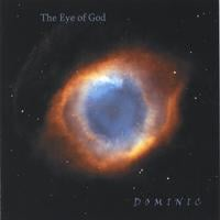 Dominic Gaudious | The Eye of God