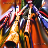 Dominic Gaudious | Live 2009