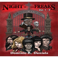 Dominic R. Daniels | Night of the Freaks: The Complete Trilogy Collection Vol 1-3 Audiobook