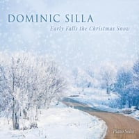 Dominic Silla: Early Falls the Christmas Snow