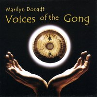 Marilyn Donadt | Voices of the Gong