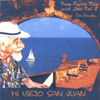 Don Baaska | MI VIEJO SAN JUAN--From Puerto Rico with Love vol 2
