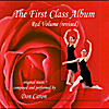 Don Caron: The First Class Album Red Volume (revised) Music for Ballet Class