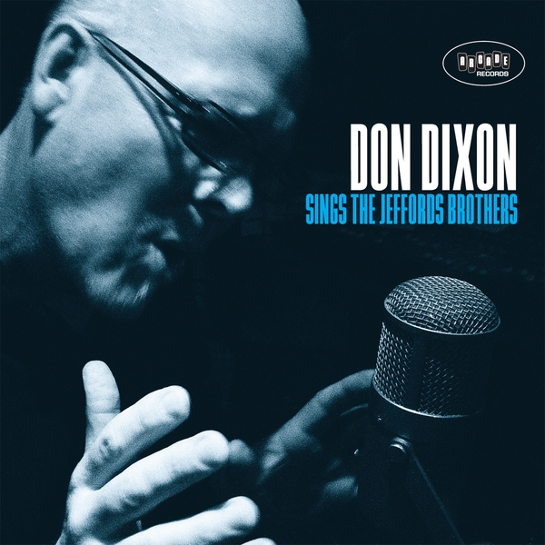 Don Dixon | Don Dixon Sings The Jeffords Brothers | CD Baby