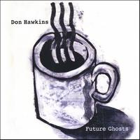 Don Hawkins | Future Ghosts
