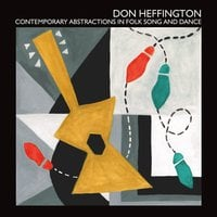 Don Heffington | Contemporary Abstractions in Folk Song and Dance