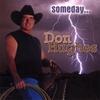 Don Hughes: Someday