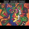 Don Jones Tribe: All Heart