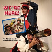 Don Jordan and the Nutshell Playhouse Band | We're Here