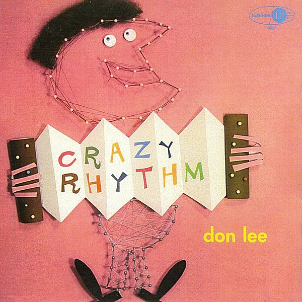 Don Lee | Crazy Rhythm | CD Baby Music Store