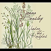 Donna Beasley | Under the Rushes