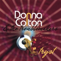 Donna Colton And The Troublemakers | Tryst
