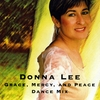 Donna Lee: Grace, Mercy, and Peace Dance Mix Version