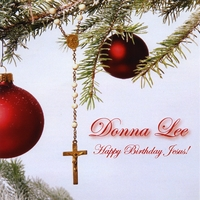 donna lee happy birthday jesus a christmas album