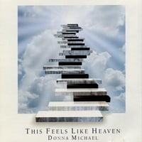 Donna Michael | This Feels Like Heaven