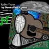 Donna Pick Upson: Rollin Train