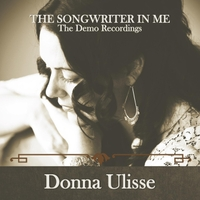 Donna Ulisse | The Songwriter in Me:the Demo Recordings