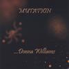 DONNA WILLIAMS: Mutation