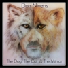 Don Nivens: The Dog, The Cat, & the Mirror