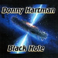 Donny Hartman: Black Hole