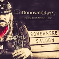 Donovan Lee | Know You'll Never Change