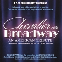 Don Sheppard | Chevalier on Broadway - an American tribute
