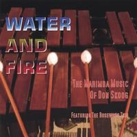 Don Skoog | Water and Fire