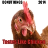 Donut Kings: Tastes Like Chicken