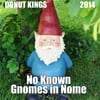 Donut Kings: No Known Gnomes in Nome
