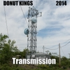 Donut Kings: Transmission