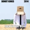 Donut Kings: Jack in the Box