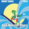 Donut Kings: New Monster Blues