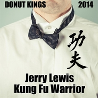 Donut Kings | Jerry Lewis Kung Fu Warrior